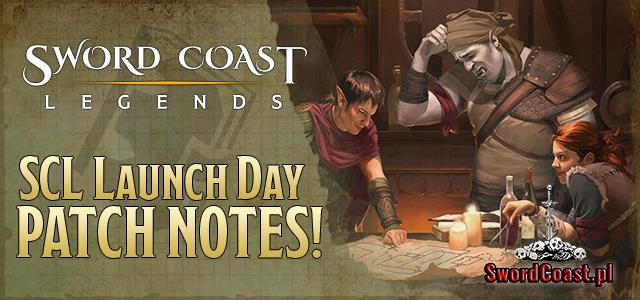 Sword Coast Legends - Poprawki (Patch Notes) w dniu Premiery